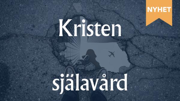Kristen själavård-nyhet